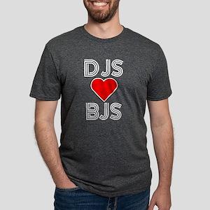 DJS LOVE BJS T-Shirt