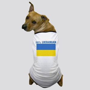 50 PERCENT UKRAINIAN Dog T-Shirt