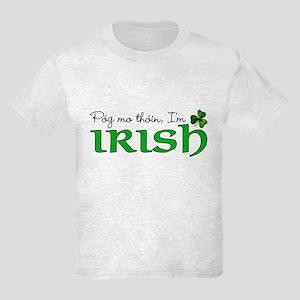 Pog mo thoin, I'm Irish Kids Light T-Shirt