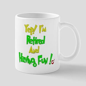 Happily Retired.:-) Mug