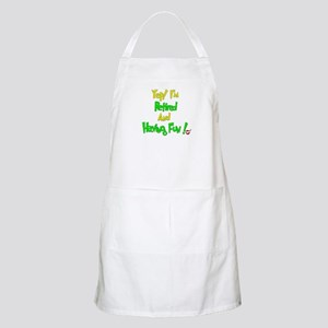 Happily Retired.:-) BBQ Apron