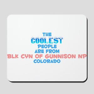 Coolest: Blk Cyn of Gun, CO Mousepad