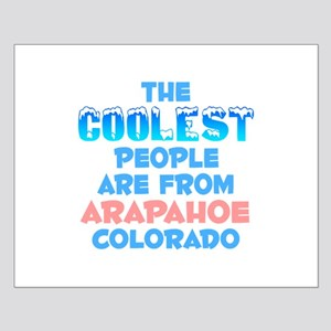 Coolest: Arapahoe, CO Small Poster