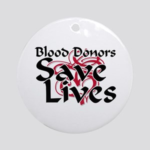 Blood Donors Save Lives Ornament (Round)