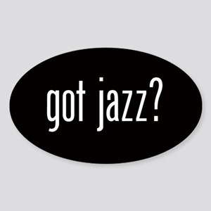 Got Jazz? Oval Sticker