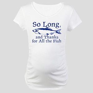 So Long Maternity T-Shirt
