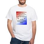 Vote Democratic 2006! White T-Shirt