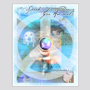 Speakanimalpeace1 Posters Small Poster