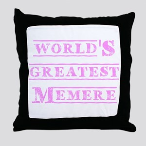 World's Greatest Memere Throw Pillow
