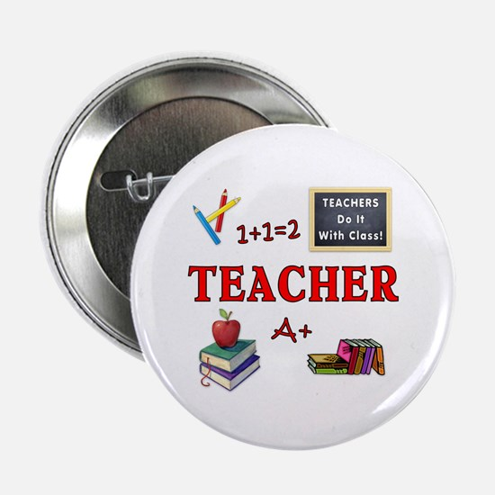 "Teachers Do It With Class 2.25"" Button"