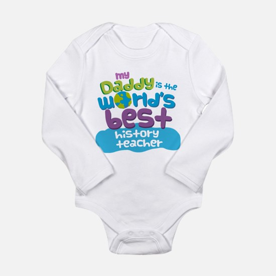 History Teacher Gifts for Kids Infant Bodysuit Bod
