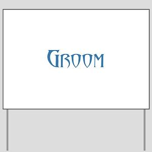 Groom - Blue Doom Yard Sign