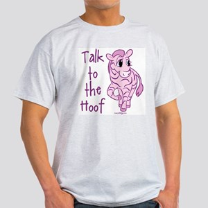 Talk To The Hoof Light T-Shirt