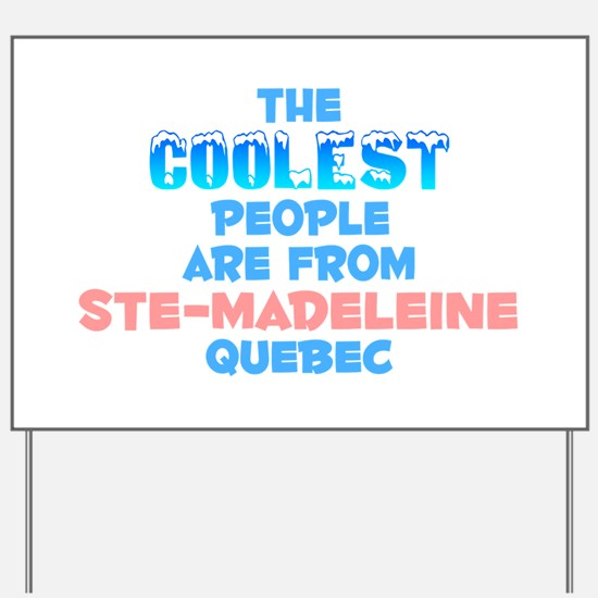 Coolest: Ste-Madeleine, QC Yard Sign