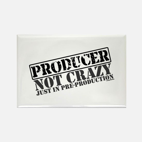 Not Crazy Just In Pre-Production Rectangle Magnet