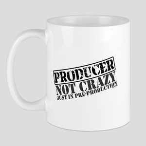 Not Crazy Just In Pre-Production Mug