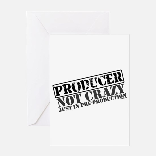 Not Crazy Just In Pre-Production Greeting Card