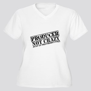 Not Crazy Just In Pre-Production Women's Plus Size