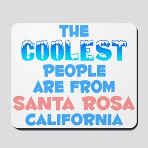 Coolest: Santa Rosa, CA Mousepad