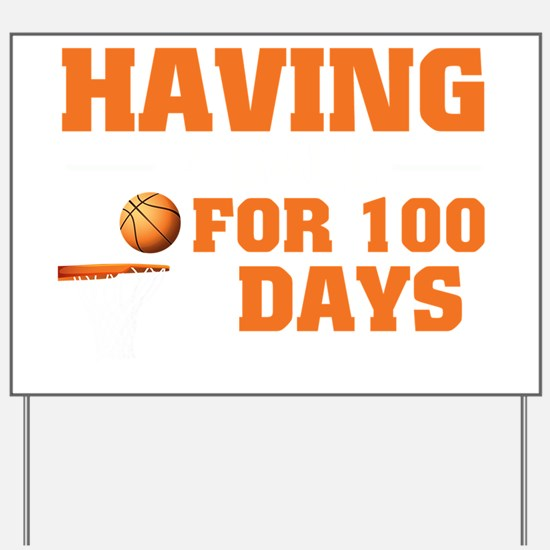 Unique 100th day of school Yard Sign