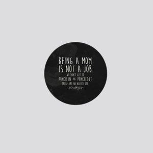 Meredith Grey Mom Quote Mini Button