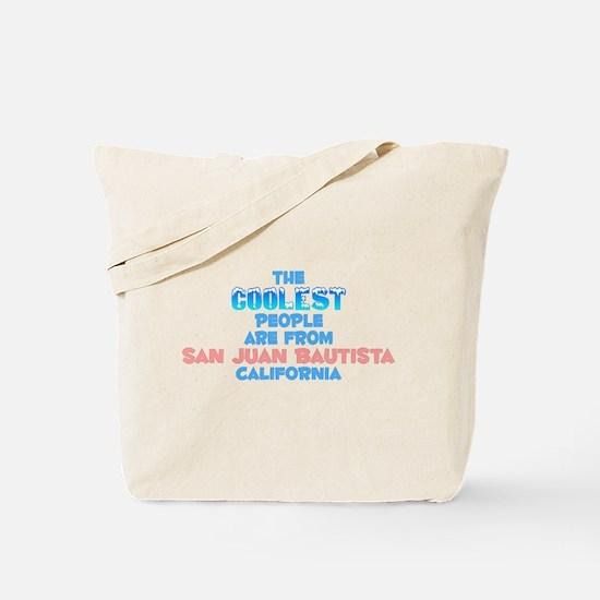 Coolest: San Juan Bauti, CA Tote Bag