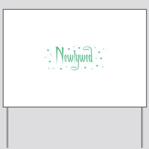 Newlywed - Charmed Green Yard Sign