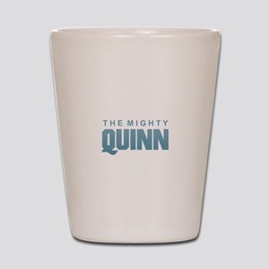 The Mighty Quinn Shot Glass