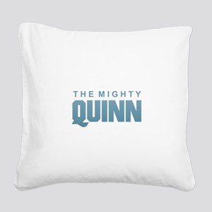 The Mighty Quinn Square Canvas Pillow