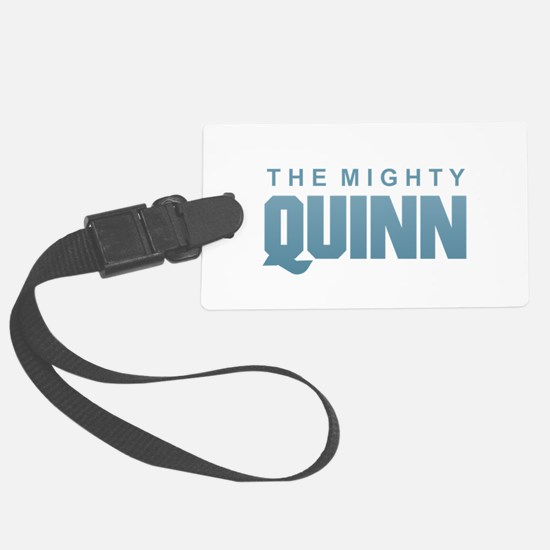 The Mighty Quinn Luggage Tag