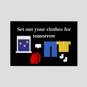 Set out your clothes Rectangle Magnet