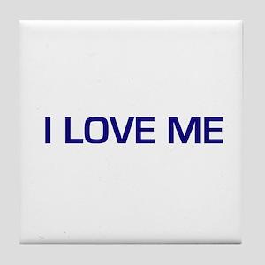 I Love Me Tile Coaster