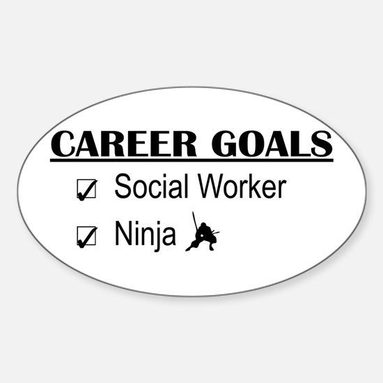 Social Worker Career Goals Oval Decal