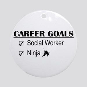 Social Worker Career Goals Ornament (Round)
