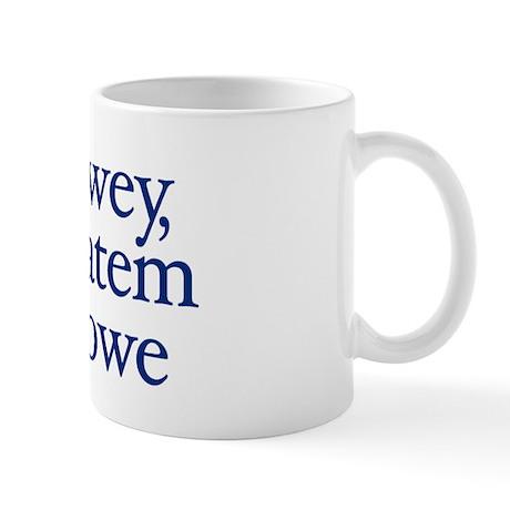DEWEY, CHEATEM & HOWE - Mug
