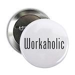 Workaholic 2.25