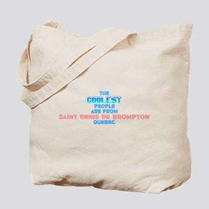 Coolest: Saint Denis De, QC Tote Bag