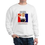 Thanks, President Bush! Sweatshirt