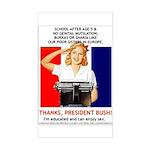 Thanks, President Bush! Rectangle Sticker