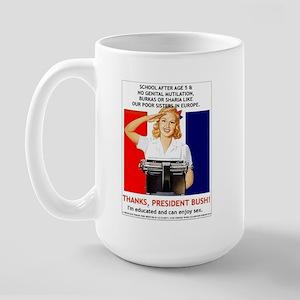 Thanks, President Bush! Large Mug
