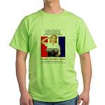 Thanks, President Bush! Green T-Shirt