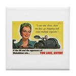You Lose, Sister! Tile Coaster