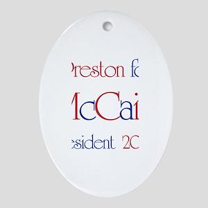 Preston for McCain 2008 Oval Ornament