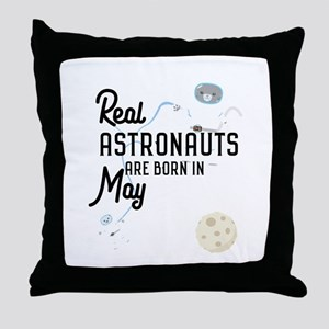 Astronauts are born in May C3lhy Throw Pillow