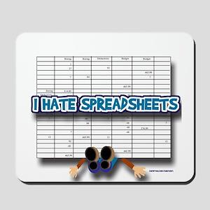 I Hate Spreadsheets Mousepad
