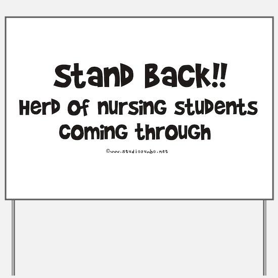 Herd of Nursing Students Yard Sign