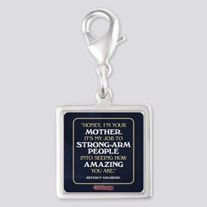 Beverly Goldberg Mom Quote Silver Square Charm