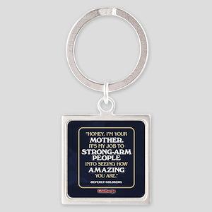 Beverly Goldberg Mom Quote Square Keychain