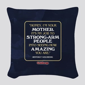 Beverly Goldberg Mom Quote Woven Throw Pillow