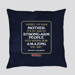 Beverly Goldberg Mom Quote Everyday Pillow